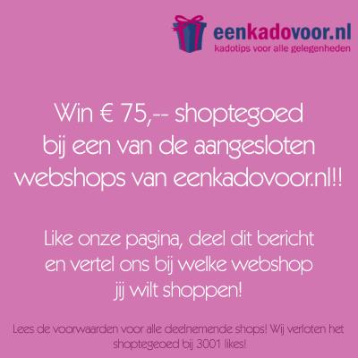 Win € 75,– shoptegoed bij een van de aangesloten webshops van eenkadovoor.nl!!